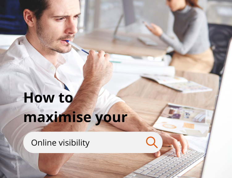 Maximise your online visibility