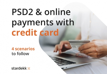 How to deal with the PSD2 regulations? 4 scenarios to follow!